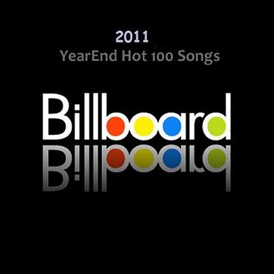 las 100 mejores canciones del 2011 (segun billboard)